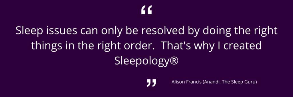 Sleepology® by Anandi
